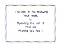 +Thought of the day: Not following your heart