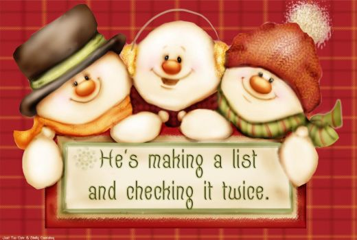 He's Making a list and checking it twice