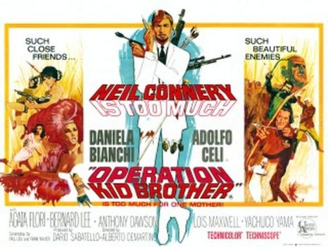 """""""OPERATION KID BROTHER !""""  staring NEIL CONNERY !"""