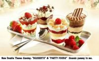 "New Double Theme Sunday: ""Desserts & Party Foods""  Have fun."