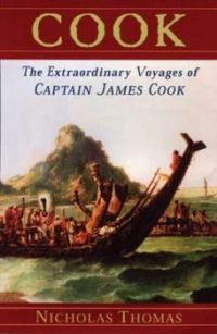The Extraordinary Voyages of Captain James Cook By Nicholas Thomas