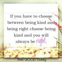 Choose Kindness. . . . . . .