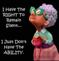 I Have the Right to Remain Silent...