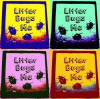 Litter Bugs me