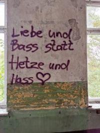 Liebe und Bass statt Hetze und Hass