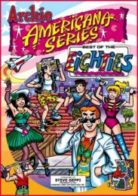 Archie Americana Series: Best of the Eighties 1