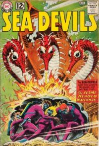 "SEA DEVILS #6--""The Flame Headed Watchman !"""