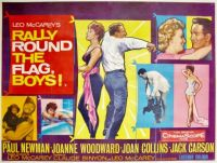 RALLY ROUND THE FLAG BOYS - 1958  PAUL NEWMAN, JOANNE WOODWARD, JOAN COLLINS
