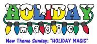 """New Theme Sunday:  """"Holiday Magic""""  ENJOY"""