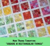 "New Theme Tomorrow: ""Square & Rectangular Things"""