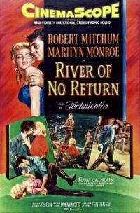 RIVER OF NO RETURN - 1954 POSTER - MARILYN MONROE, ROBERT MITCHUM, RORY CALHOUN