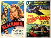 Blackmail ~ 1947 and The Whip Hand ~ 1951