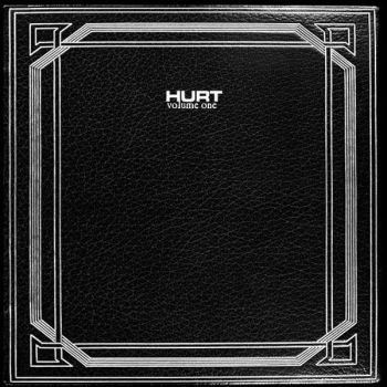 HURT- Volume One