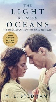**** The Light Between Oceans By  M. L. Stedman ~ An Excellent Read, Especially For @Bjresh And You