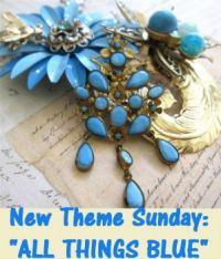 "New Theme Sunday: ""ALL THINGS BLUE""  Have fun."