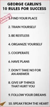 George Carlin's 10 rules for success