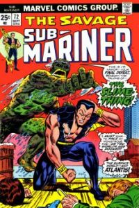 The Sub-Mariner Versus The Slime Thing