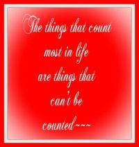 The Things That Count Most . . . . .