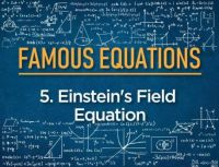 Einstein's Field Equation Famous-Equations-5-01-e1562077075644