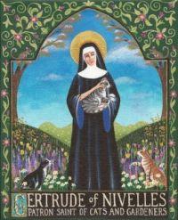 Saint Gertrude Patron Saint of Cats and Gardeners