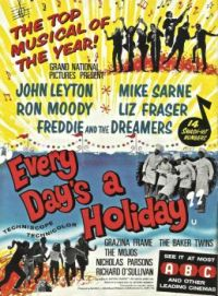 EVERY DAY'S A HOLIDAY - 1962 AD. -  JOHN LEYTON, MIKE SARNE, GRAZINA FRAME