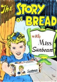 Themes Vintage illustrations/pictures - The Story of Bread with Miss Sunbeam