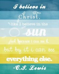 believe in christ like the sun