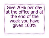 "Thought of the day ""Give 100%"""