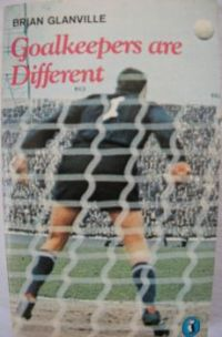 Goalkeepers are different (ix)