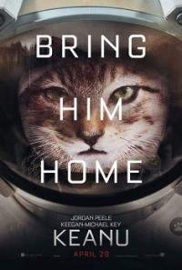 """Keanu"" poster - Bring Him Home"