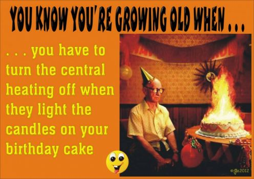 YOU KNOW YOU'RE GROWING OLD WHEN . . . (2)