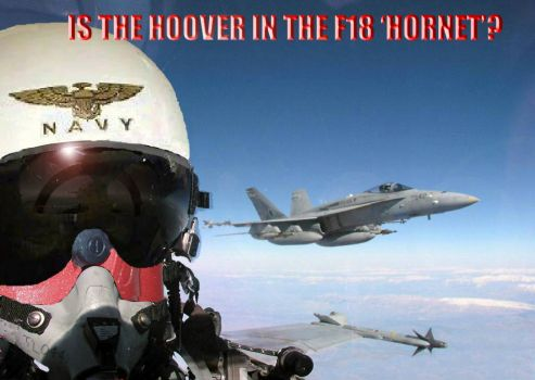 55) Is the Hoover in the F18 Hornet?