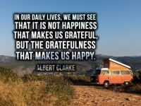 It isn't happiness that makes us grateful