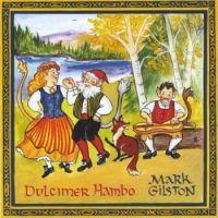 Mark Gilston's, Dulcimer Hambo