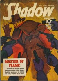 "THE SHADOW--MAY 1941--""Master of Flame !"""