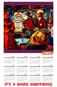 Bugosi Calendar 2014!....
