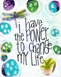 I have the power to change my life