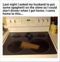 He forgot the Water , but  the spaghetti is on the Stove