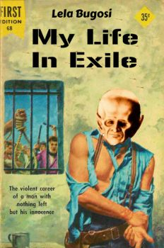'My Life In Exile'