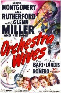 ORCHESTRA WIVES - 1942 POSTER GLENN MILLER, GEORGE MONTGOMERY.ANN RUTHERFORD