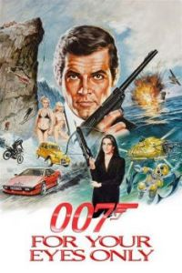 JAMES BOND 007--FOR YOUR EYES ONLY !