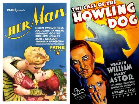 Her Man ~ 1930 and The Case of the Howling Dog ~ 1934