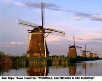 "New Triple Theme Tomorrow:  ""WINDMILLS, LIGHTHOUSES & ODD BUILDINGS"""