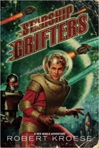Starship Grifters, a Rex Nihilo Adventure