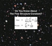 Do You Know About The Fine Structure Constant?