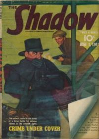 "THE SHADOW--JUNE 1941--""Crime Under Cover !"""