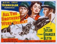 All The Brothers Were Valiant - 1953