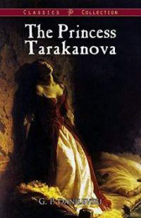 The Princess Tarakanova: A Dark Chapter of Russian History  by G. P. Danilevski (Author)