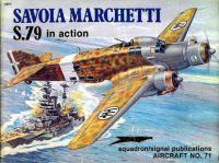 Squadron/Signal Publications Savoia Marchetti S.79 In Action AIRCRAFT N°.71