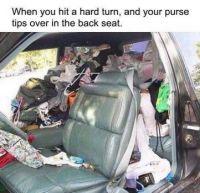 Okay...A woman needs her stuff!!